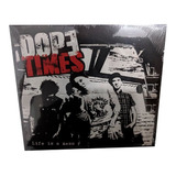 Cd Digipack Dope Times    Life Is A Mess