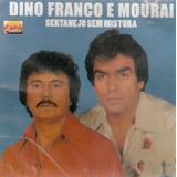 Cd Dino Franco E Mourai   Sertanejo Sem Mistura   Original L