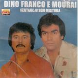 Cd Dino Franco E Mourai   Sertanejo Sem Mistura