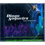 Cd Diogo Nogueira   Alma Brasileira
