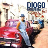 Cd Diogo Nogueira Ao Vivo Em Cuba   Original E Lacrado