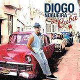 Cd Diogo Nogueira Ao Vivo Em Cuba Novo Lacrado Original