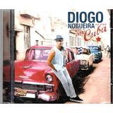 Cd Diogo Nogueira Ao Vivo Em Cuba