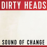 Cd Dirty Heads Sound Of Change