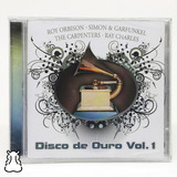 Cd Disco De Ouro Vol 1 Roy Orbison Carpenters Novo Lacrado