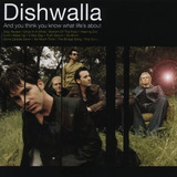 Cd Dishwalla   And You Think Ou Know What Life  lacrado