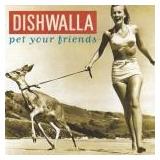 Cd Dishwalla Pet Your Friends   Usa