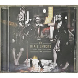 Cd Dixie Chicks Taking The Long Way 2006 Sony   D1