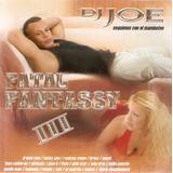Cd Dj Joe   Fatal Fantassy 3