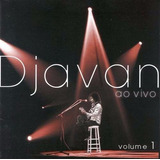 Cd Djavan Ao Vivo Vol 1   Com Sucessos   Mpb Orig Lacrado