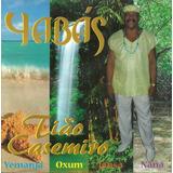 Cd Do Ogan Tião Casemiro   Louvação As Yabás