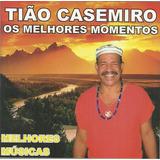 Cd Do Ogan Tião Casemiro   Os Melhores Momentos