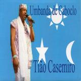 Cd Do Ogan Tião Casemiro   Umbanda De Caboclo