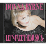 Cd Donna Byrne Let s Face The Music