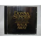 Cd Donna Summer  Walk Away  The Best Of 1977 1980  Importado