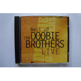 Cd Doobie Brothers   The Best Of Doobie Brothers Live  1996