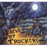 Cd Drive by Truckers Dirty South