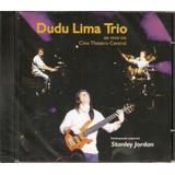 Cd Dudu Lima Trio   Ao Vivo Cine Theatro Central