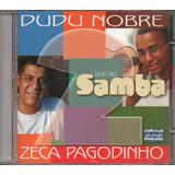 Cd Dudu Nobre E Zeca Pagodinho   Dois No Samba