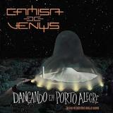 Cd Duplo Camisa De Venus   Dançando Em Porto Alegre