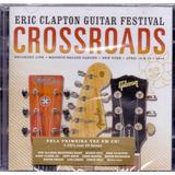 Cd Duplo Eric Clapton   Crossroads Guitar Festival
