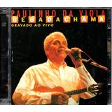 Cd Duplo Paulinho Da Viola   Bebadachama   Ao Vivo