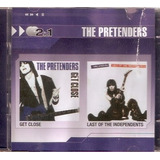Cd Duplo The Pretenders   Get Close  Last Of The Indepedents
