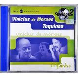 Cd Duplo Vinicius De Moraes E Toquinho   O Melhor De 2   Gb