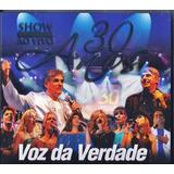 Cd Duplo Voz Da Verdade 30 Anos Ao Vivo Coletânea Original