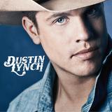 Cd Dustin Lynch Dustin Lynch