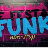 Cd É Festa Funk Non stop Anitta Ludmilla Naldo Benny Lacrado