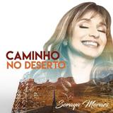 Cd E Play Back Soraya Moraes Caminho No Deserto   Lançamento