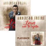Cd E Playback Anderson Freire Deus Não Te Rejeita Mk B11