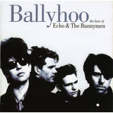 Cd Echo & The Bunnymen The Best Of Ballyhoo  germany