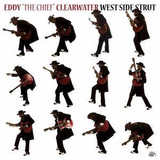 Cd Eddy  The Chief  Clearwater ¿ West Side Strut   Usa