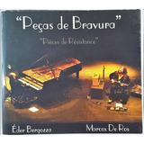 Cd Eder Bergozza Marcos De Ros   Pecas De Bravura