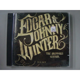 Cd Edgar And Johnny Winter   The Brothers Winter   Duplo