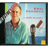 Cd Edil Pacheco O Samba Me Pegou 2003 Samba Bahia