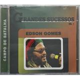 Cd Edson Gomes Grandes Sucessos Vol 1 Campo De Batalha   A3