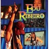 Cd Edu Ribeiro   Ao Vivo