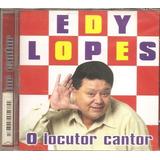 Cd Edy Lopes    O Locutor Cantor