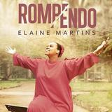 Cd Elaine Martins   Rompendo