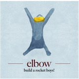 Cd Elbow   Build A Rocket Boys  lacrado