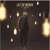 Cd Eli Soares   Luz Do Mundo Ao Vivo novo lacrado