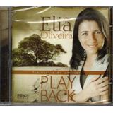 Cd Eliã Oliveira   Trajetória De Um Fiel   Play back