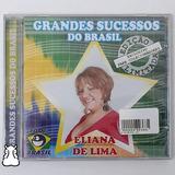 Cd Eliana De Lima Grandes Sucessos Do Brasil Novo Lacrado