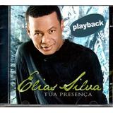 Cd Elias Silva   Tua Presença Em Playback