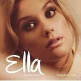 Cd Ella Henderson Chapter One  novo Importado
