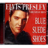 Cd Elvis Presley   Greatest Hits Blue Suede Shoes