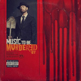 Cd Eminem   Music To Be Murdered By